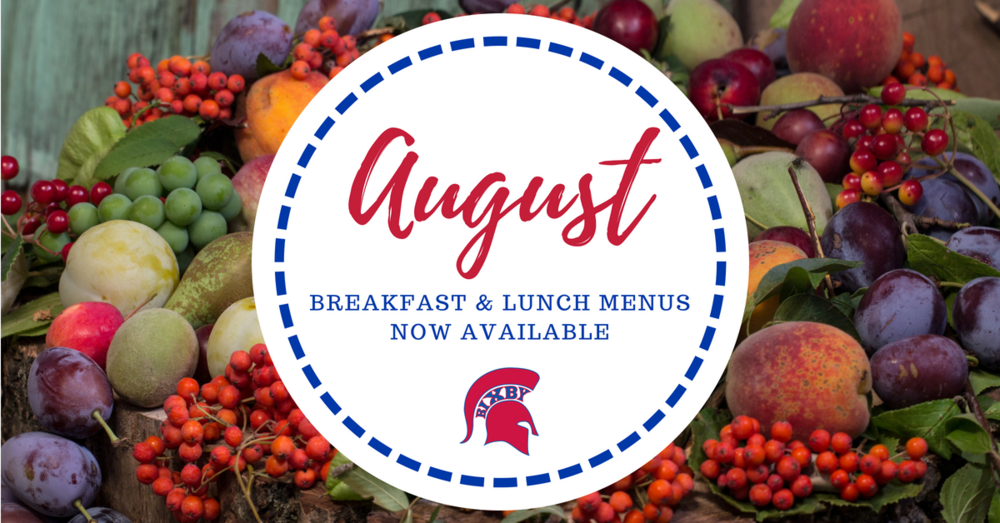August Breakfast and Lunch Menus are Now Online