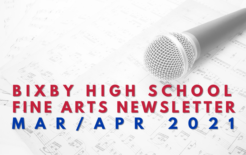 BHS Fine Arts Newsletter: Mar/Apr 2021