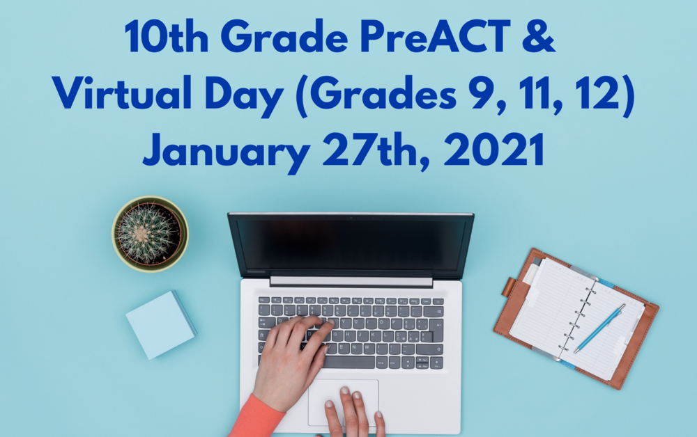 PreACT + HS Virtual Day: January 27th