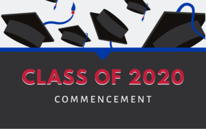 Class of 2020 Commencement