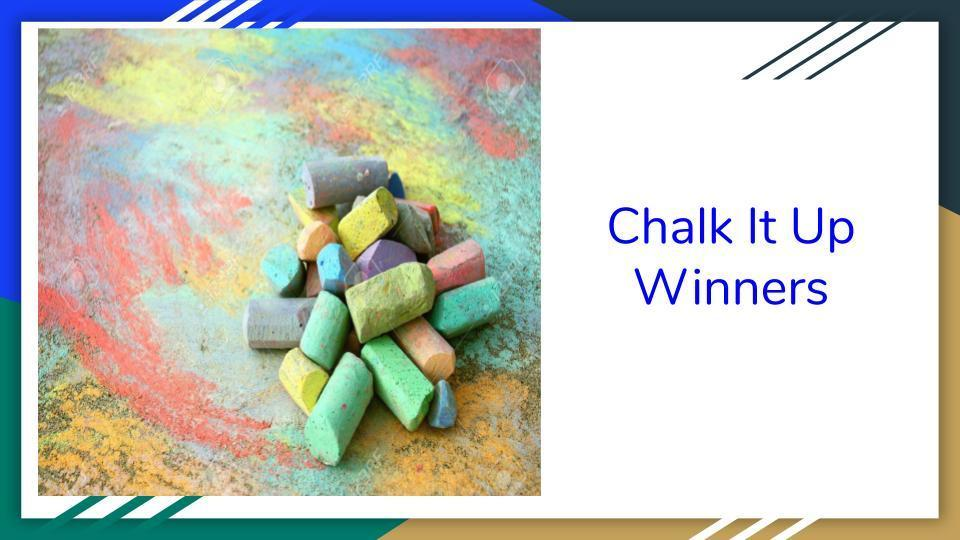 Chalk it up!